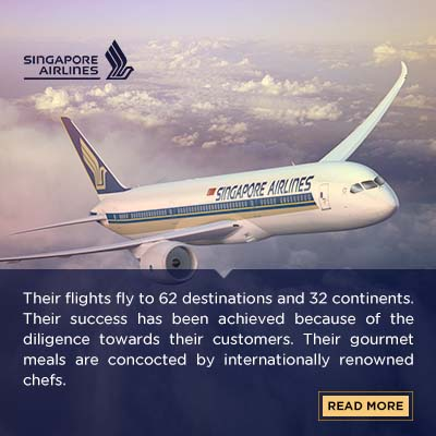 Their flights fly to 62 destinations and 32 continents. Their success has been achieved because of the diligence towards their customers. Their gourmet meals are concocted by internationally renowned chefs. The in-flight services, offers the extensive range of movies, music, and games. For the first and business class, a personal representative is at your service 24*7.